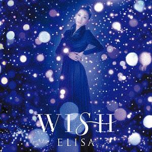 CD ELISA / WISH 通常盤 (TVアニメ「銀河英雄伝説 Die Neue These 邂逅」EDテーマ)