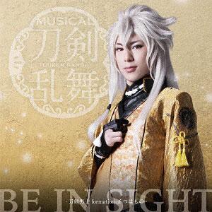 CD 刀剣男士 formation of つはもの / BE IN SIGHT 予約限定盤B DVD付