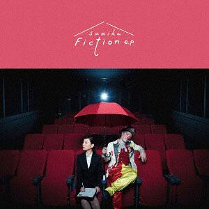 CD sumika / Fiction e.p 初回生産限定盤 DVD付 (TVアニメ ヲタクに恋は難しい OP主題歌)
