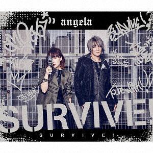 CD angela / SURVIVE! 期間限定盤(「K SEVEN STORIES」オープニング主題歌)