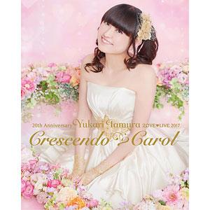 BD 田村ゆかり / 20th Anniversary 田村ゆかり Love Live*Crescendo Carol* (Blu-ray Disc)