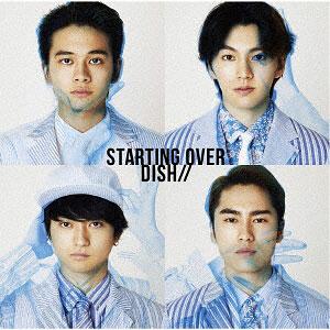 CD DISH// / Starting Over 初回生産限定盤C(TVアニメ「ゾイドワイルド」オープニングテーマ)
