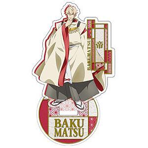 BAKUMATSU アクリルスタンド 帝