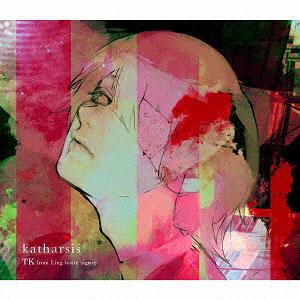 CD TK from 凛として時雨 / katharsis (TVアニメ 東京喰種トーキョーグール:re 第2期 OPテーマ)