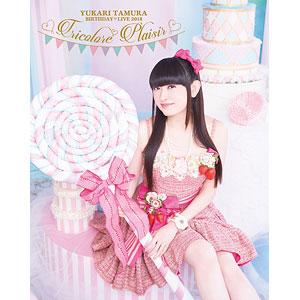 BD 田村ゆかり BIRTHDAY LIVE 2018 *Tricolore Plaisir* (Blu-ray Disc)