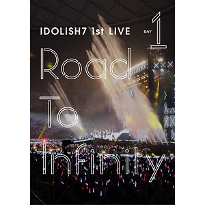 DVD アイドリッシュセブン 1st LIVE「Road To Infinity」 DVD Day1