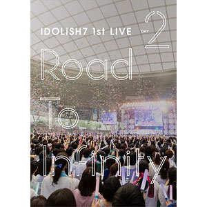 DVD アイドリッシュセブン 1st LIVE「Road To Infinity」 DVD Day2