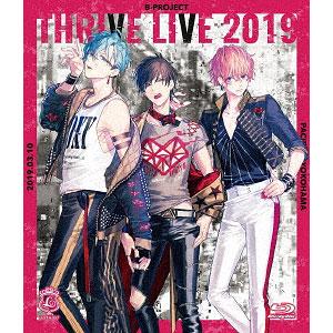 BD THRIVE / B-PROJECT THRIVE LIVE 2019 初回生産限定盤 (Blu-ray Disc)