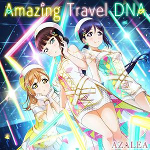 【特典】CD AZALEA / 『ラブライブ!スクールアイドルフェスティバル』コラボシングル「Amazing Travel DNA」