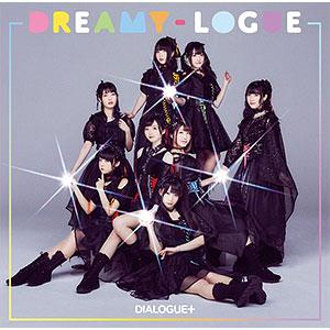 CD DIALOGUE+ / DREAMY-LOGUE 通常盤