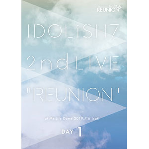 DVD アイドリッシュセブン 2nd LIVE「REUNION」DVD DAY 1