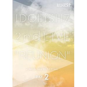 DVD アイドリッシュセブン 2nd LIVE「REUNION」DVD DAY 2