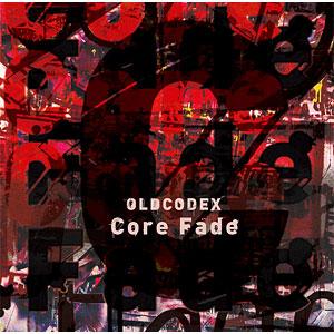 CD OLDCODEX / TVアニメ『ULTRAMAN』オープニング主題歌「Core Fade」 通常盤
