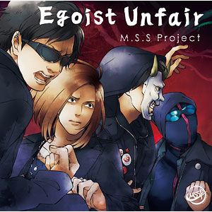 【特典】CD M.S.S Project / Egoist Unfair