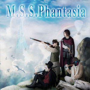 【特典】CD M.S.S Project / M.S.S.Phantasia