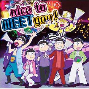 【特典】CD A応P / nice to NEET you! (TVアニメ「おそ松さん」オープニングテーマ)