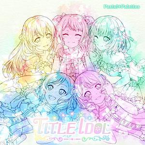 【特典】CD Pastel*Palettes / TITLE IDOL Blu-ray付生産限定盤